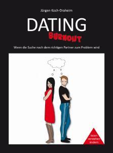 Dating Burnout – Ein Buch über die Gefahren beim Online Dating